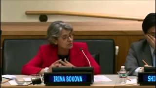 Irina Bokova, Director-General, UNESCO - Session 7, 2014 DCF