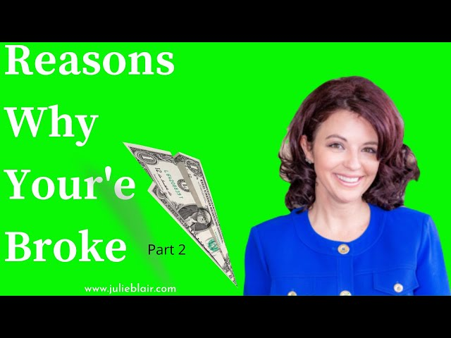 More Reasons Why You are Broke