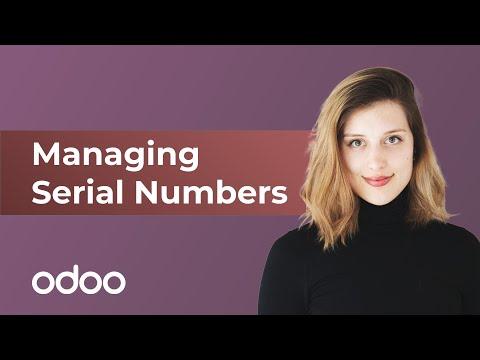 Managing Serial Numbers | Odoo Inventory