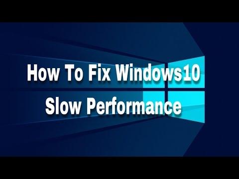 How To Fix Windows Slow Performance