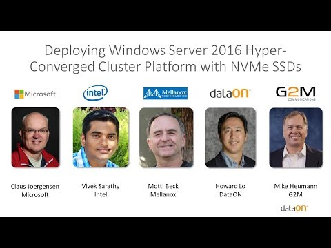 Deploying Windows Server 2016 Hyper Converged Cluster Platform with NVMe SSD