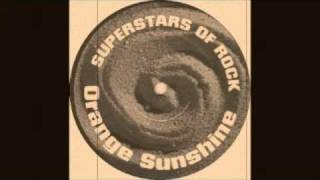 Superstars Of Rock - Orange Sunshine (Holy Trinity Mix)