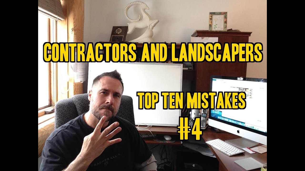 Top Ten Mistakes Contractors and Landscapers Make #4 Sales Training