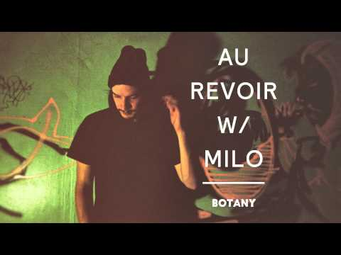 "Botany - ""Au Revoir w/ Milo"" (Official Audio)"