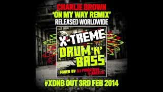 x treme drum n bass dj phantasy s mix preview out 3rd feb 2014