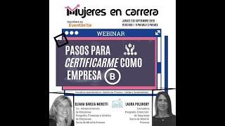 MEC Webinar ¿Cómo Certificarme como Empresa B? con Lau Polonsky y Eliana García Moretti