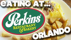 EATING AT - PERKINS RESTAURANT & BAKERY - ORLANDO 2017