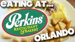 EATING AT - PERKINS RESTAURANT & BAKERY - ORLANDO 2017