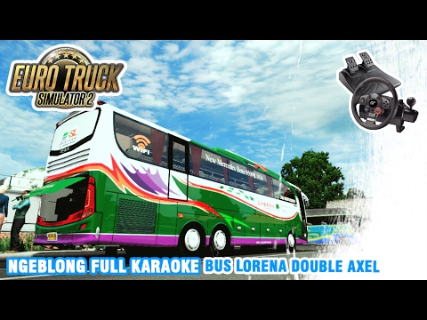 Euro Truck Simulator 2 | Jalan-Jalan Ke Danau Toba Naik Bus Lorena Full Karaoke
