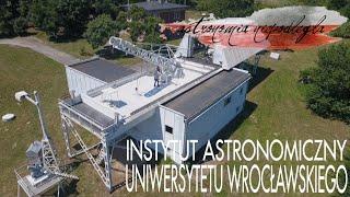 Obserwatorium wrocławskie - Astronomia niepodległa #5