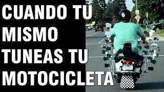 Cuando tu Mismo Tuneas tu Motocicleta