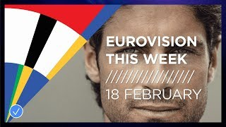 EUROVISION THIS WEEK - 18 FEBRUARY 2020