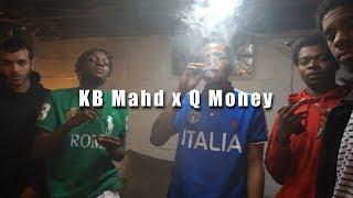 kb mahd x qmoney woke up like this remix official music video   shot by shaqgrier