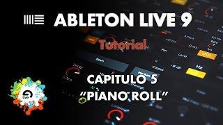 """Ableton Live 9 - Aprende a Manejarlo - Capítulo 5 - """"Piano Roll"""" - Tutorial"""