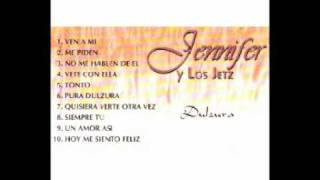 Jennifer Y Los Jetz Me Piden