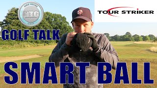 Tour Striker Smartball Review | Golf Talk | Episode 16