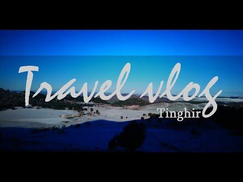"TRAVEL VLOG #1 | Tinghir Morocco | المغــــــــــــــــــرب "" جنــة الخالق عـلى الأرض """