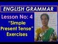 "Lesson No: 4 -  ""Simple Present Tense - Exercises"""
