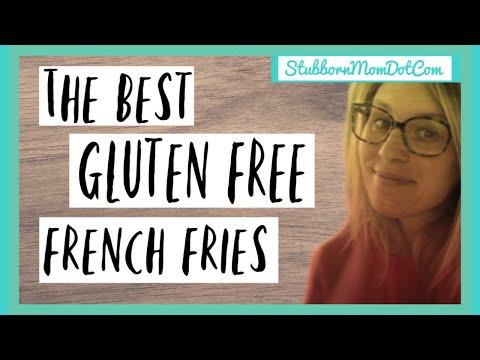 Gluten Free French Fries | GLUTEN FREE EATING | StubbornMomDotCom