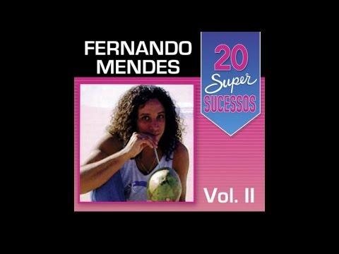 Fernando Mendes - 20 Super Sucessos Vol. 2 (Completo / Oficial)