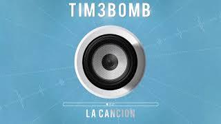 TIM3BOMB R O O S La Cancion MU HUP