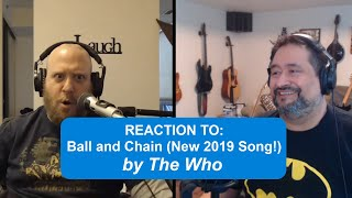 The Who - Ball and Chain (New 2019 song!) | First time REACTION