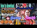 how to download NBA2k19 for free IOS + Multiplayer + GARRY Vs JONAH rematch