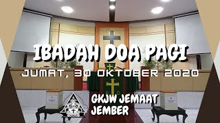 Memahami KuasaNya - Ibadah Doa Pagi, 30 Oktober 2020