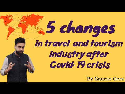 Impact of Covid-19 on Travel & Tourism Industry   Changes in travel and tourism industry