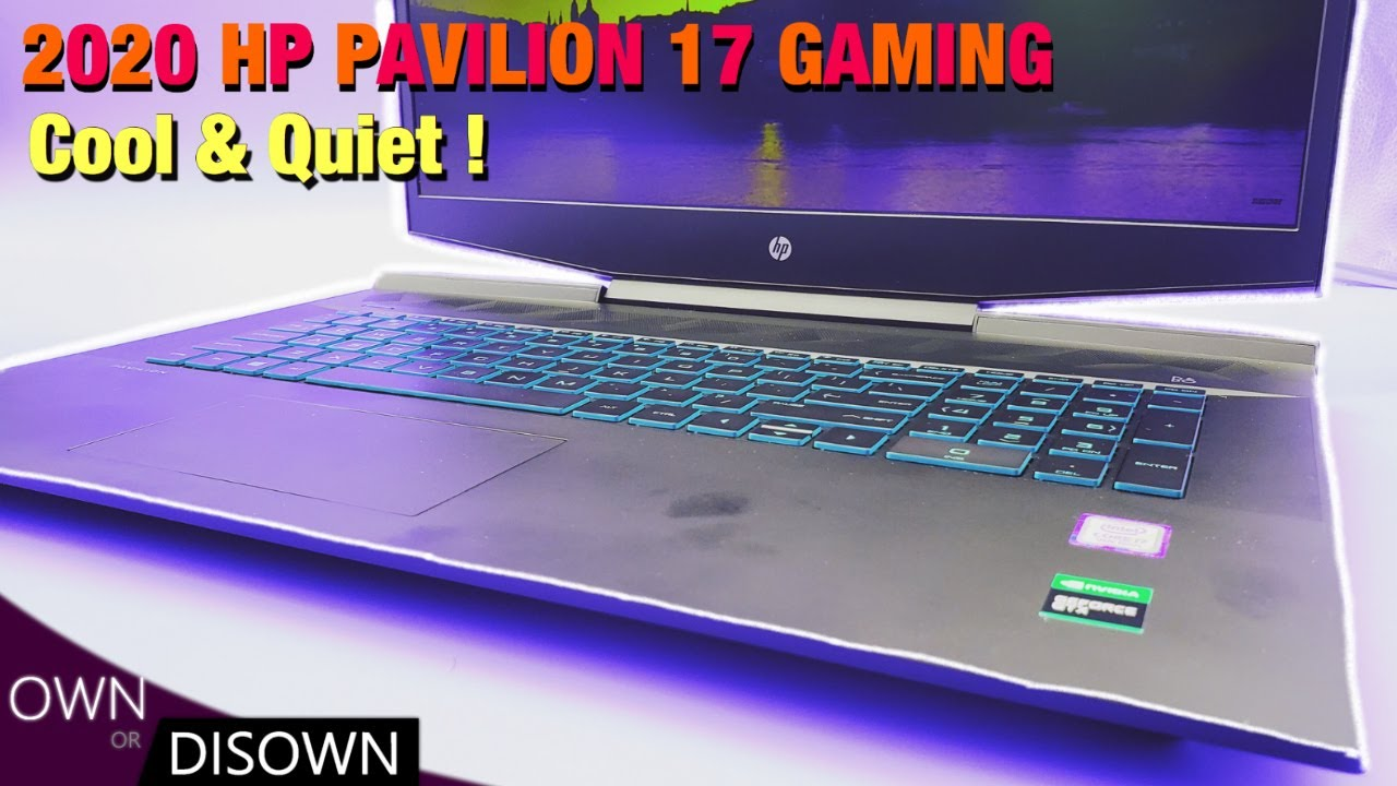2020 Hp Pavilion 17t Gaming Review A Solid Gaming Choice Youtube
