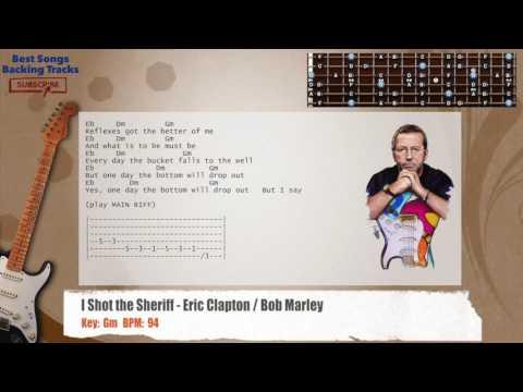 I Shot the Sheriff - Eric Clapton / Bob Marley Guitar Backing Track with chords and lyrics