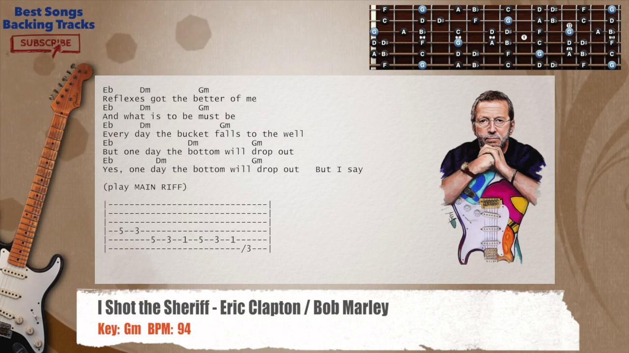 I shot the sheriff eric clapton bob marley guitar backing i shot the sheriff eric clapton bob marley guitar backing track with chords and lyrics hexwebz Gallery