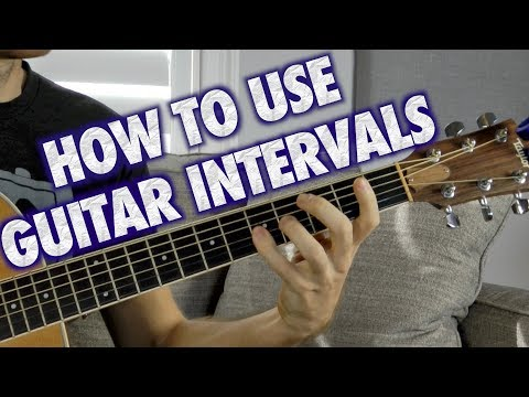 How to Use Intervals in Your Guitar Playing