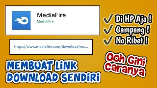 CARA BUAT LINK DOWNLOAD SENDIRI DI MEDIA FIRE