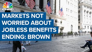 Josh Brown on why markets aren't worried about unemployment benefits ending