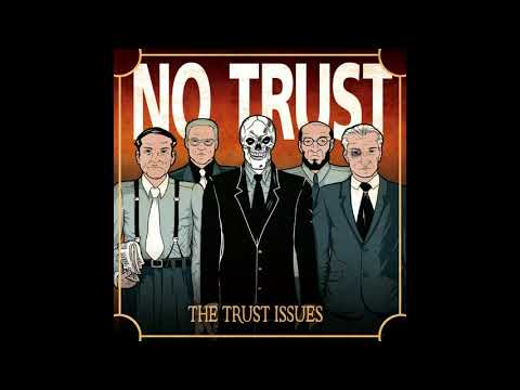 NO TRUST | Thank You