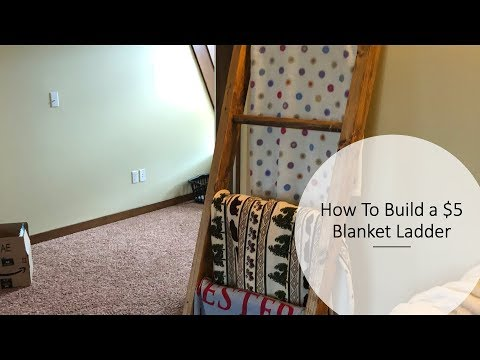 How to make a $5 Blanket Ladder