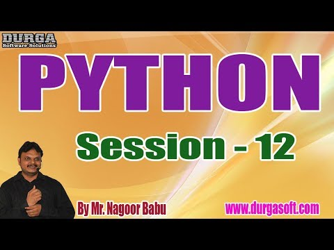 PYTHON Tutorials || Session - 12 || by Mr. Nagoor Babu On 18-10-2019 @ 5:30PM thumbnail