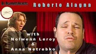 Voice Teacher & Opera Stage Director reacts & teaches - Roberto Alagna, Nolwenn Leroy, Anna Netrebko