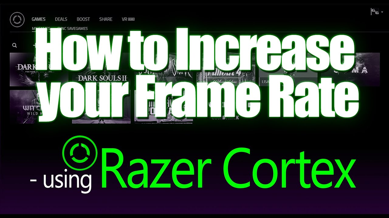 How to Increase your Frame Rate - using Razer Cortex