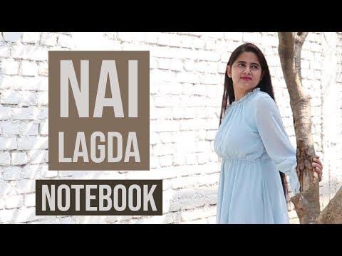 Nai Lagda | Notebook | Female Cover | Neha Kaur