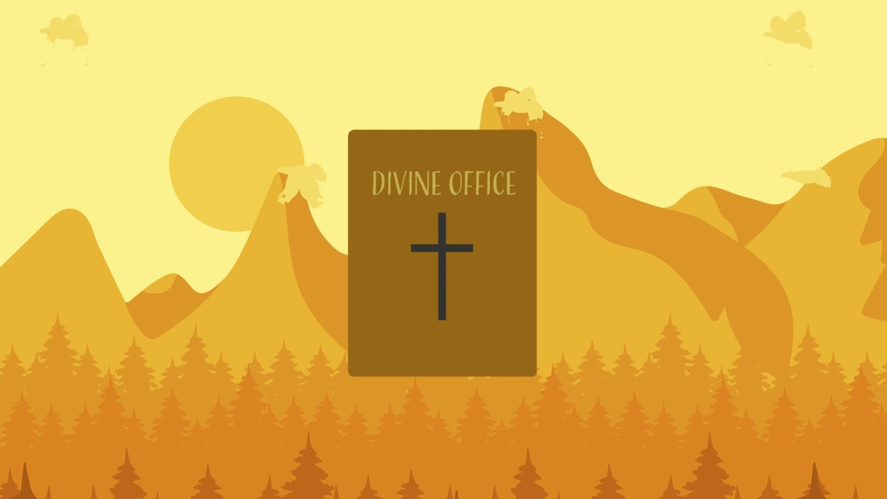 The Divine Office Episode 1 An Introduction What Is The Divine Office And Why Pray It Youtube