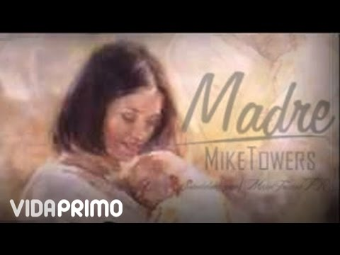 Myke Towers - Madre [Official Audio]