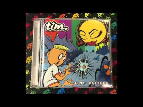 Tim – Test Pattern (Full Album)