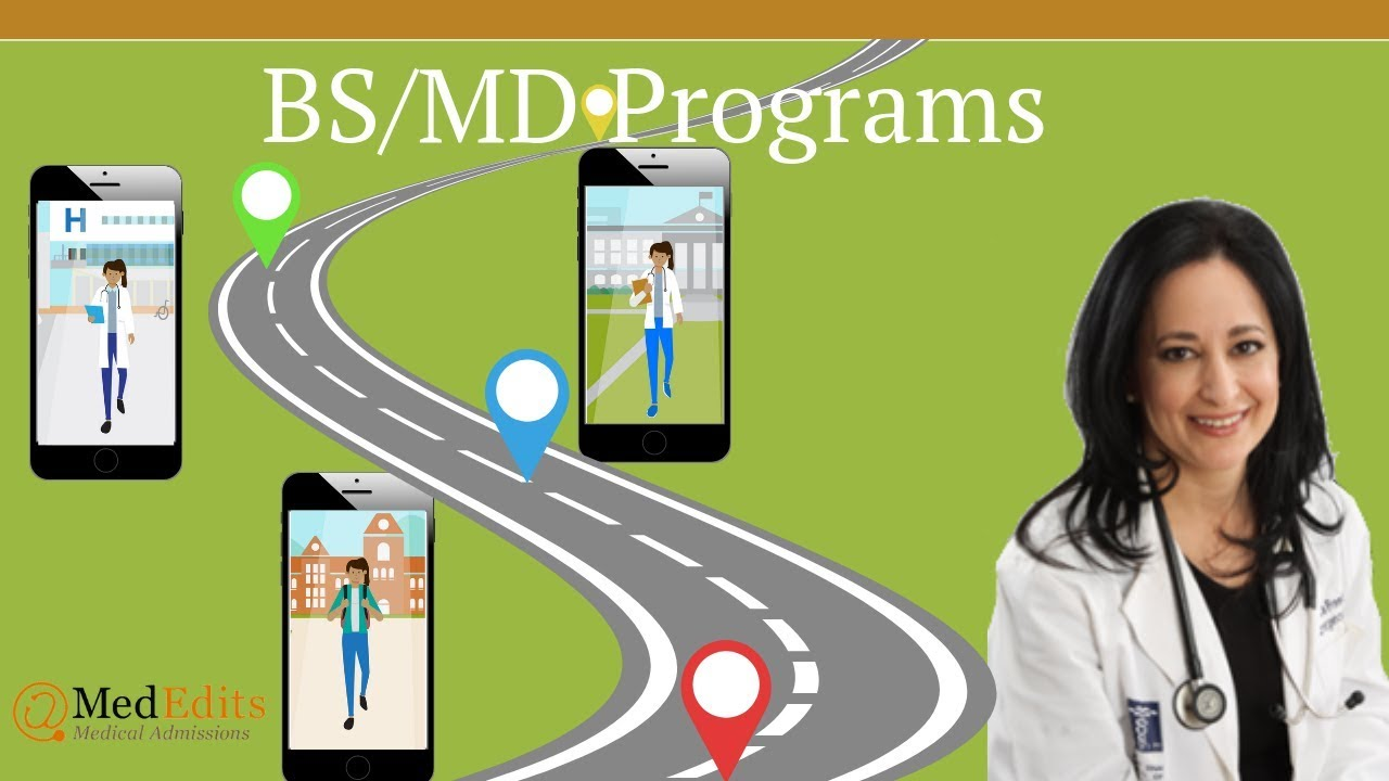 BS/MD Accelerated Program Admissions Services | MedEdits