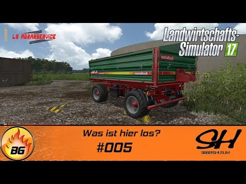 LS17 - Sibbershusum #005 | Was ist hier los? | Let's Play [HD]