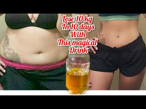 Lose 10 kg in 10 days | lose weight fast no exercise no diet | fat loss drink