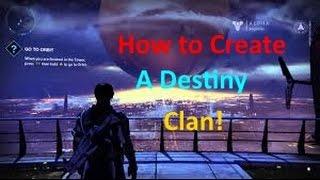 Destiny | How to create a clan!