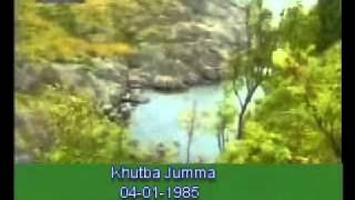 Khutba Jumma:04-01-1985:Delivered by Hadhrat Mirza Tahir Ahmad (R.H) Part 3/5