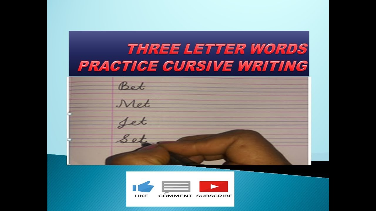 Three Letter Words Writing 3 Letter Words In Cursive Cursive Writing Practice